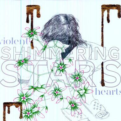Shimmering Stars VIOLENT HEARTS Vinyl Record