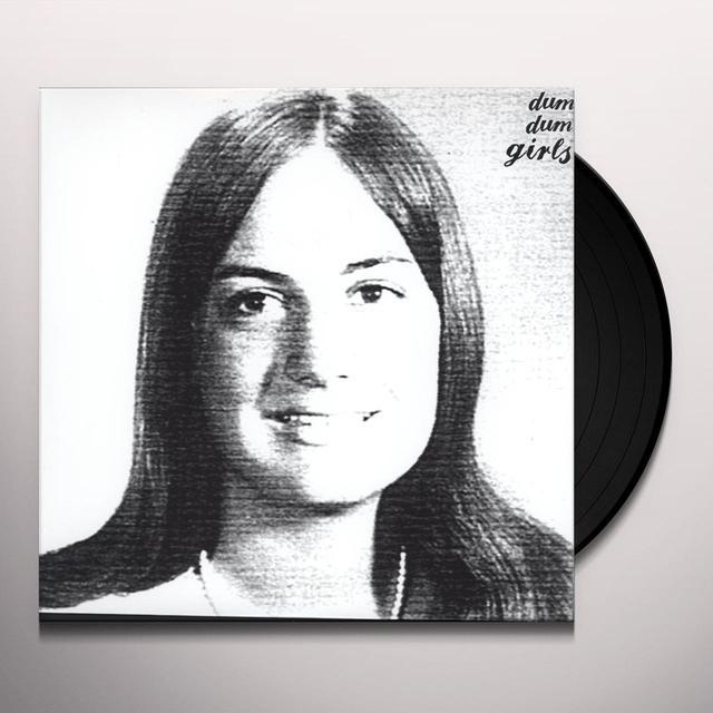Dum Dum Girls ONLY IN DREAMS Vinyl Record