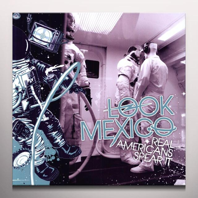 Look Mexico REAL AMERICANS SPEAR IT Vinyl Record - Colored Vinyl, Digital Download Included