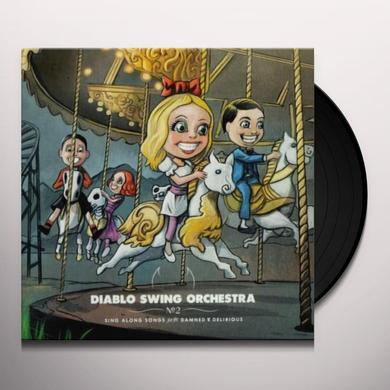 Diablo Swing Orchestra SINGALONG SONGS FOR THE DAMNED & DELIRIOUS Vinyl Record