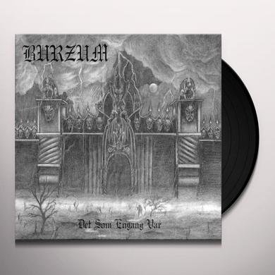 Burzum DET SOM ENGANG VAR Vinyl Record - UK Import