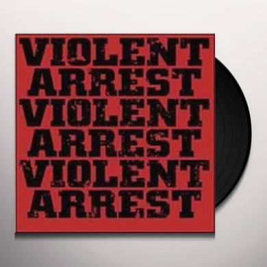 Violent Arrest MINUTE MANIFESTOS Vinyl Record