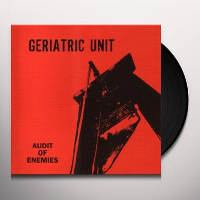 Geriatric Unit AUDIT OF ENEMIES Vinyl Record
