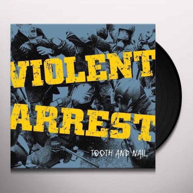 Violent Arrest TOOTH & NAIL Vinyl Record