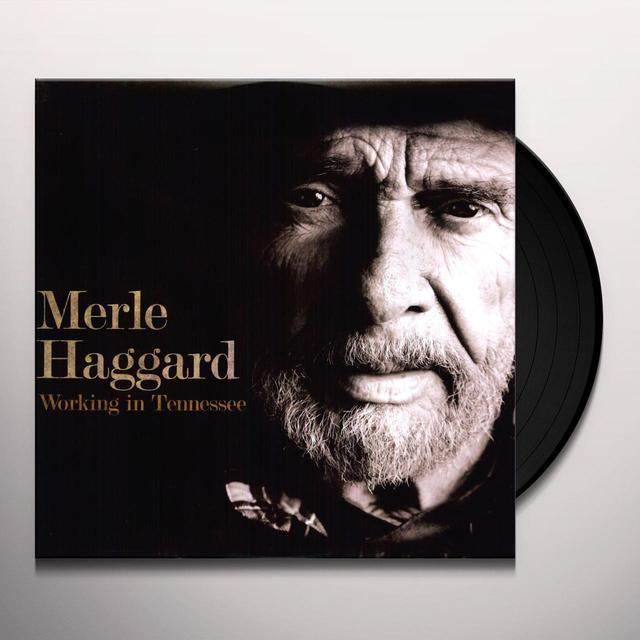 Merle Haggard WORKING IN TENNESSEE Vinyl Record