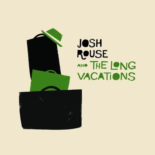 Josh / Long Vacations Rouse JOSH ROUSE & THE LONG VACATIONS Vinyl Record