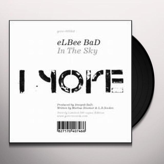 Elbee Bad IN THE SKY Vinyl Record