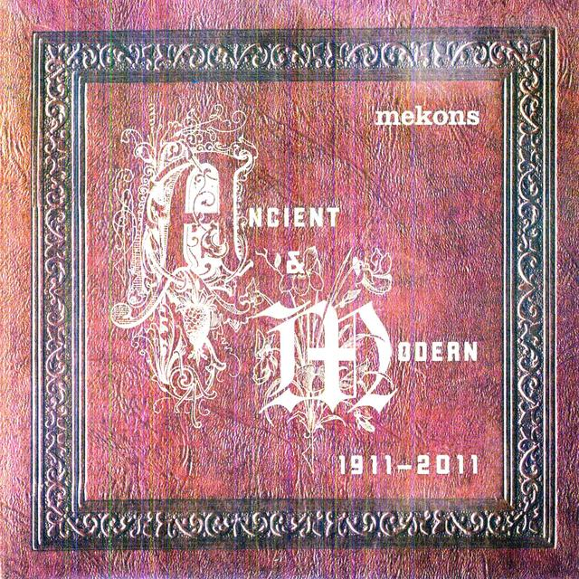 Mekons ANCIENT & MODERN Vinyl Record