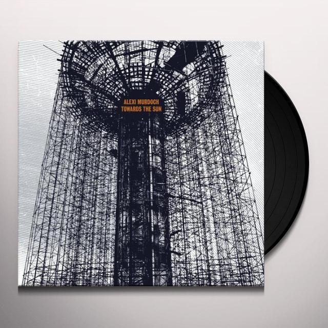 Alexi Murdoch TOWARDS THE SUN Vinyl Record