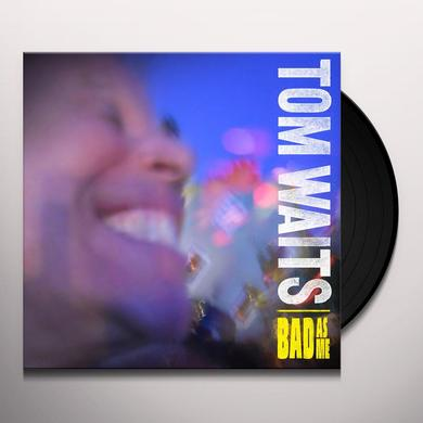 Tom Waits BAD AS ME (W/BOOK) Vinyl Record