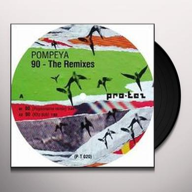 Pompeya 90 - THE REMIXES (EP) Vinyl Record
