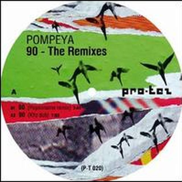 Pompeya 90 - THE REMIXES (EP) Vinyl Record