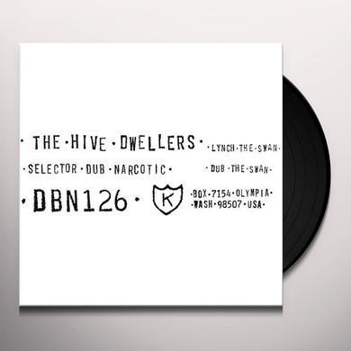 The Hive Dwellers LYNCH THE SWAN / DUB THE SWAN Vinyl Record