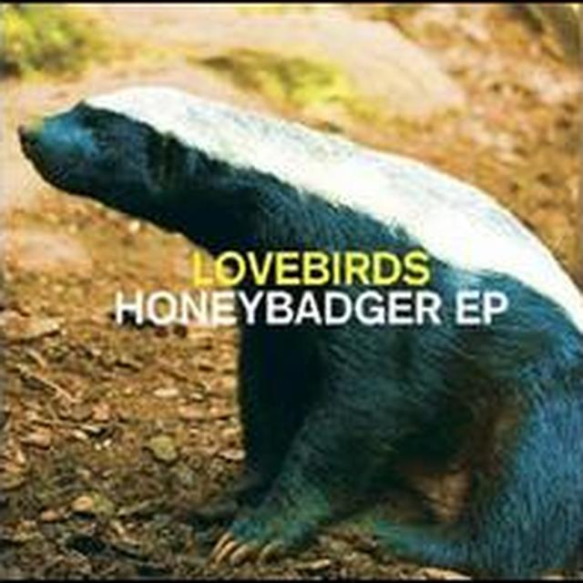 Lovebirds HONEYBADGER (EP) Vinyl Record