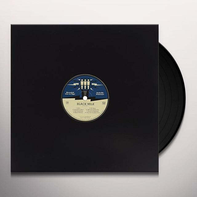 Black Milk THIRD MAN LIVE 04-08-2011 Vinyl Record