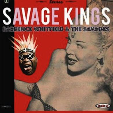 Barrence Whitfield & Savages SAVAGE KINGS Vinyl Record