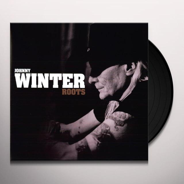 Johnny Winter ROOTS Vinyl Record