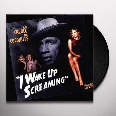 Kid Creole & The Coconuts I WAKE UP SCREAMING Vinyl Record