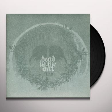 Dead In The Dirt FEAR Vinyl Record
