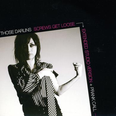 Those Darlins SCREWS GET LOOSE / PRANK CALL Vinyl Record