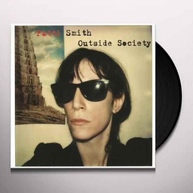 Patti Smith OUTSIDE SOCIETY Vinyl Record - 180 Gram Pressing