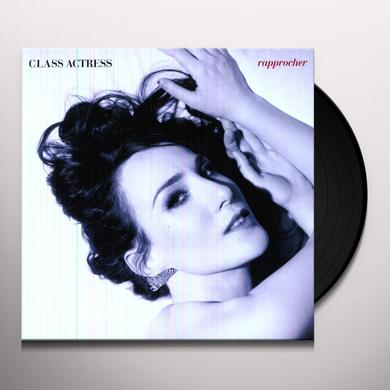 Class Actress RAPPROCHER Vinyl Record - Deluxe Edition, Digital Download Included