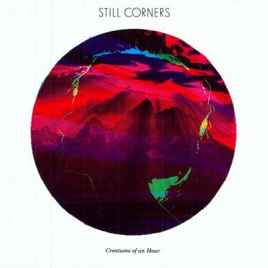 Still Corners CREATURES OF AN HOUR Vinyl Record