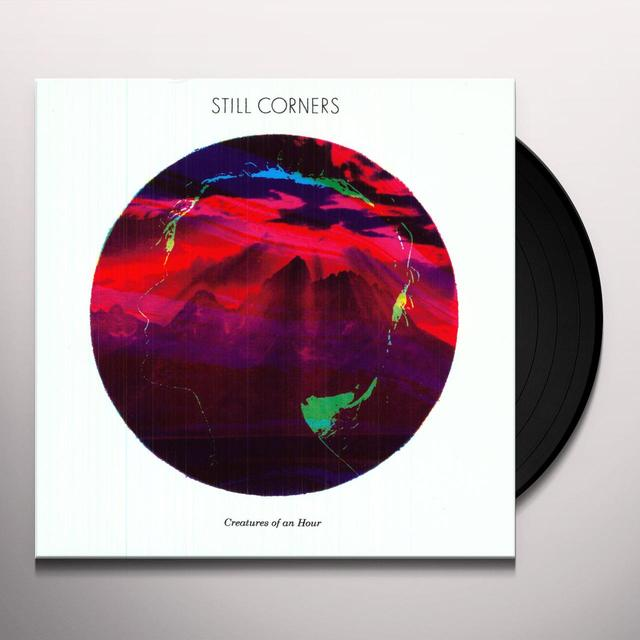Still Corners CREATURES OF AN HOUR Vinyl Record - Digital Download Included
