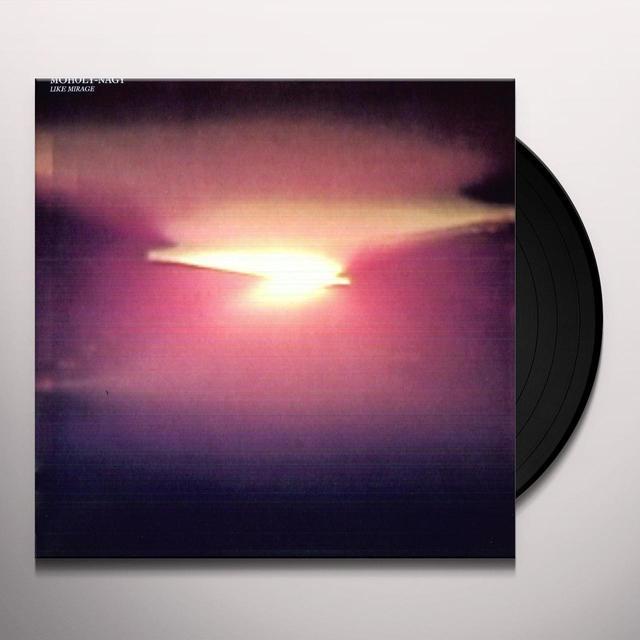 Moholy-Nagy LIKE MIRAGE Vinyl Record