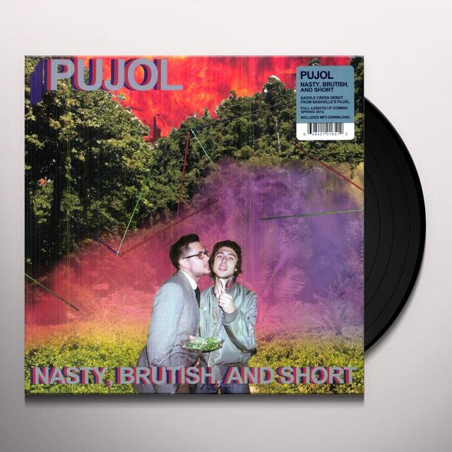 Pujol NASTY BRUTISH & SHORT Vinyl Record