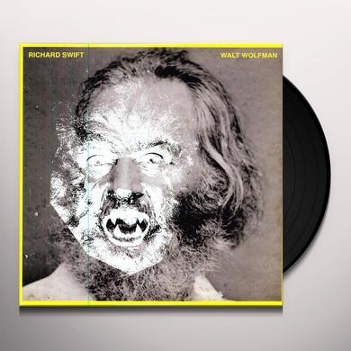Richard Swift WALT WOLFMAN Vinyl Record