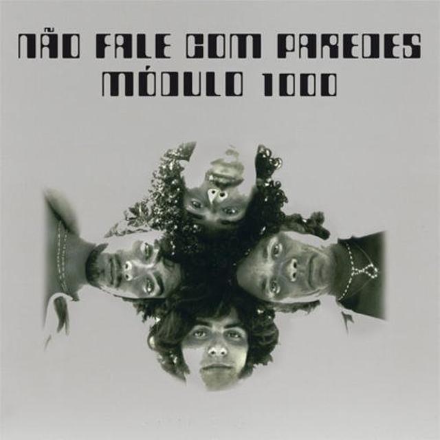Modulo 1000 NAO FALE COM PAREDES Vinyl Record