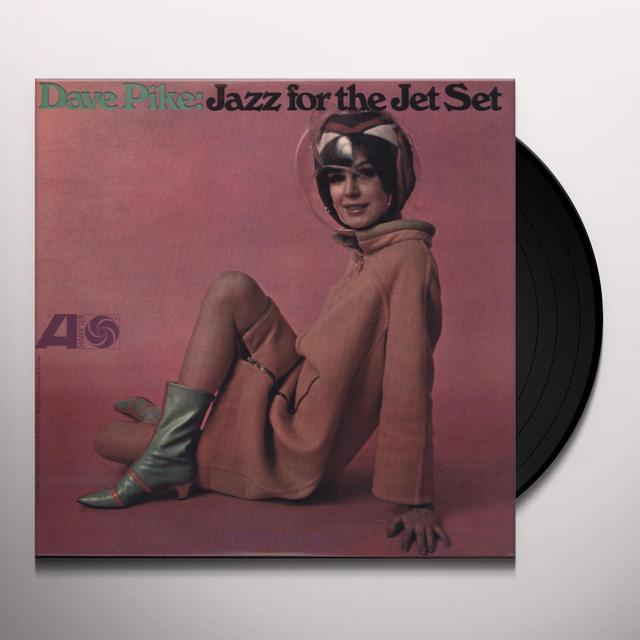 Dave Pike JAZZ FOR THE JET SET Vinyl Record