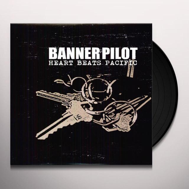 Banner Pilot HEART BEATS PACIFIC Vinyl Record