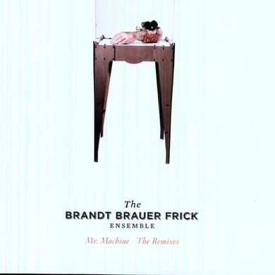 Brandt Brauer Frick MR MACHINE: THE REMIXES Vinyl Record