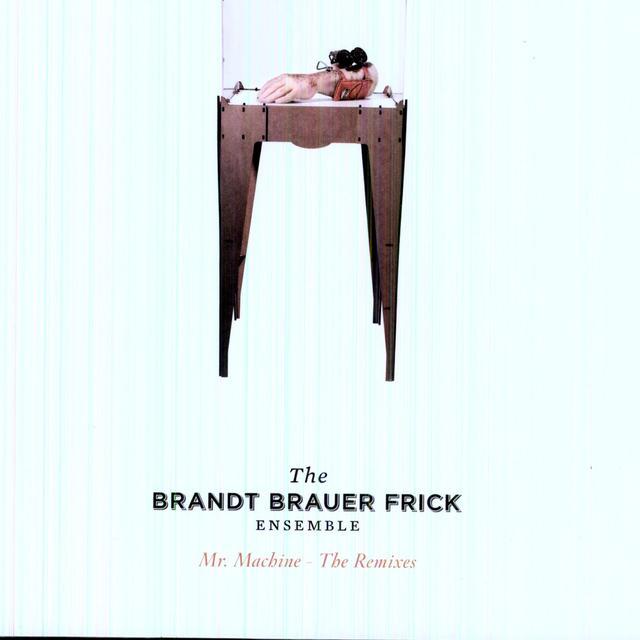 Brandt Brauer Frick MR MACHINE: THE REMIXES Vinyl Record - Remixes
