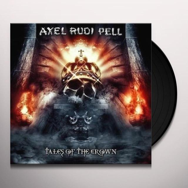 Axelrudi Pell TALES OF THE CROWN Vinyl Record