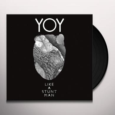Like A Stuntman YOY Vinyl Record