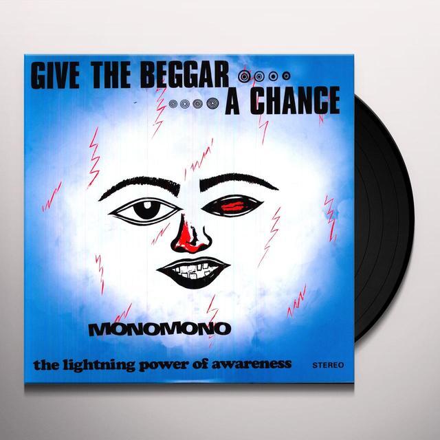 Monomono GIVE THE BEGGAR A CHANCE Vinyl Record
