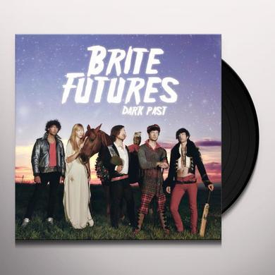 Brite Futures DARK PAST Vinyl Record