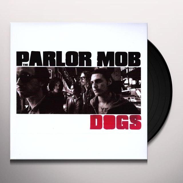 Parlor Mob DOGS (DLI) Vinyl Record
