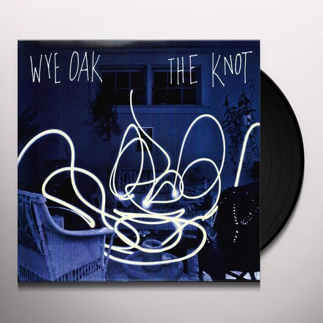 Wye Oak KNOT Vinyl Record
