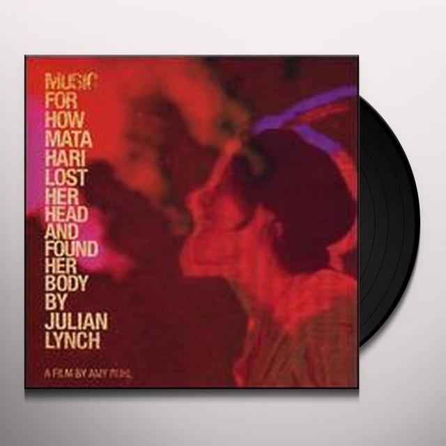 Julian Lynch MUSIC FOR HOW MATA HARI LOST HER HEAD & FOUND HER Vinyl Record
