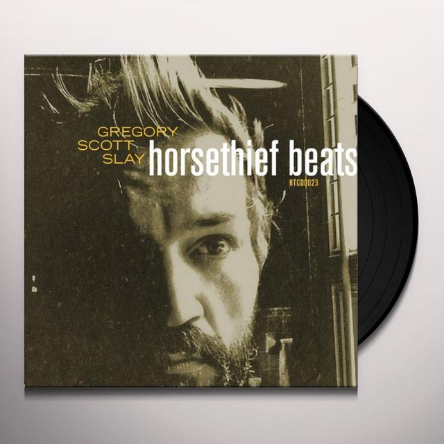 Gregory Scott Slay HORSETHIEF BEATS / SOUND WILL FIND YOU Vinyl Record