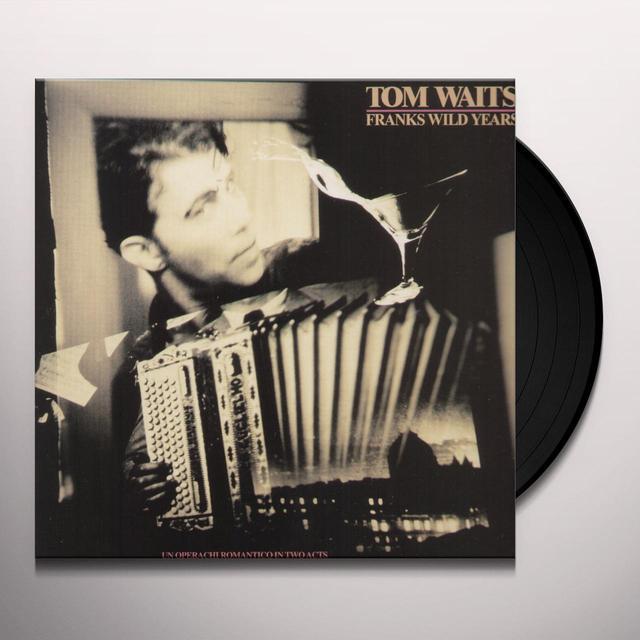Tom Waits FRANKS WILD YEARS Vinyl Record - 180 Gram Pressing