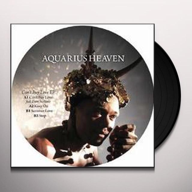 Aquarius Heaven CAN'T BUY LOVE (EP) Vinyl Record