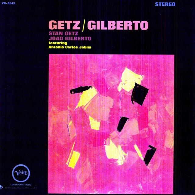 Stan Getz / Joao Gilberto GETZ & GILBERTO Vinyl Record