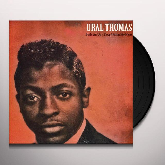 Ural Thomas PUSH EM UP / DEEP WITHIN MY HEART Vinyl Record