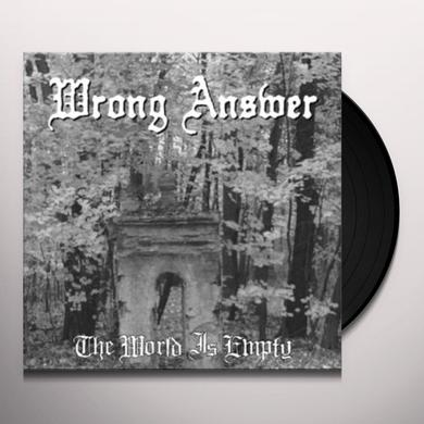 Wrong Answer WORLD IS EMPTY Vinyl Record