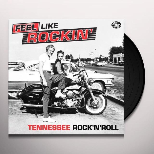 FEEL LIKE ROCKIN: TENNESSEE ROCK N ROLL / VARIOUS Vinyl Record